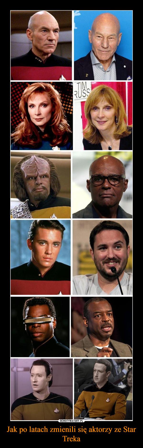 Jak po latach zmienili się aktorzy ze Star Treka –