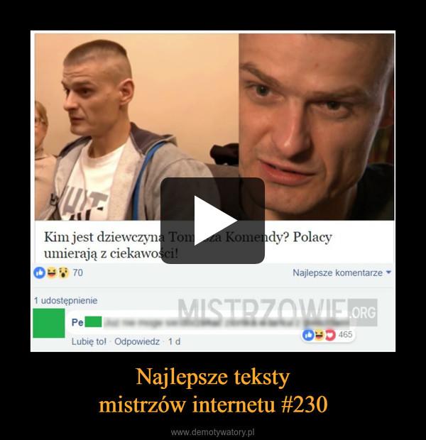 Najlepsze tekstymistrzów internetu #230 –