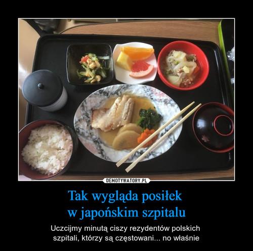 Tak wygląda posiłek  w japońskim szpitalu
