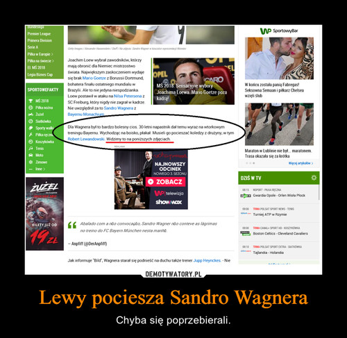 Lewy pociesza Sandro Wagnera
