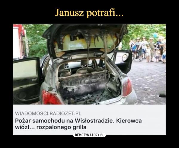 –  Pożar samochodu na Wisłostradzie. Kierowca wiózł... rozpalonego grilla
