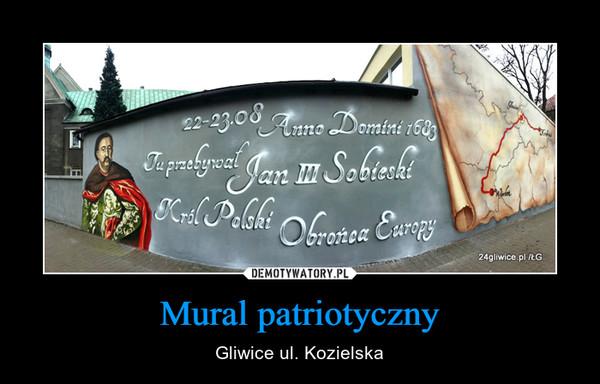 Mural patriotyczny – Gliwice ul. Kozielska