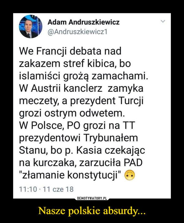Nasze polskie absurdy... –