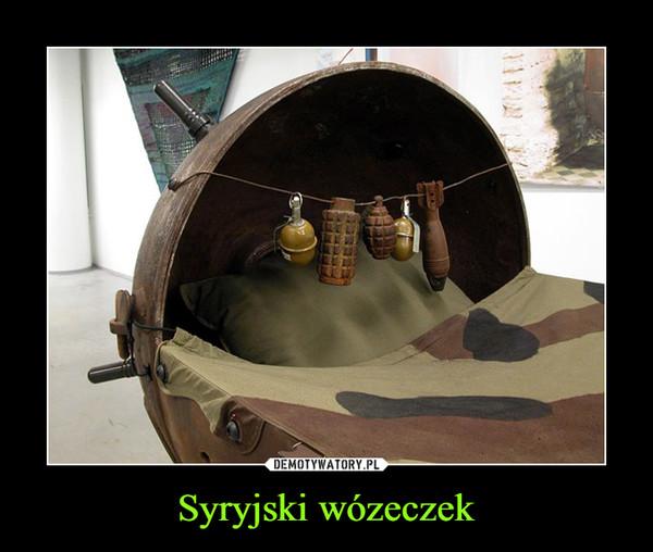 Syryjski wózeczek –