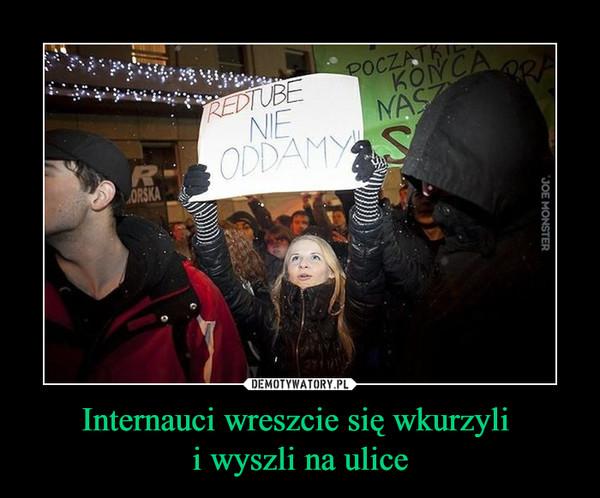 Internauci wreszcie się wkurzyli i wyszli na ulice –  REDTUBE NIE ODDAMY