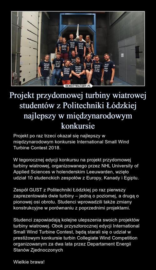 Projekt przydomowej turbiny wiatrowej studentów z Politechniki Łódzkiej najlepszy w międzynarodowym konkursie
