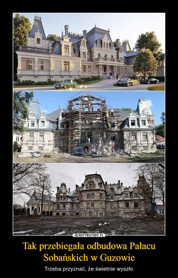 Tak przebiegała odbudowa Pałacu Sobańskich w Guzowie – Trzeba przyznać, że świetnie wyszło