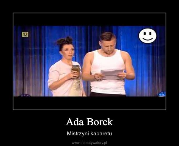 Ada Borek – Mistrzyni kabaretu