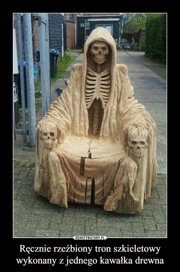 Ręcznie rzeźbiony tron szkieletowy wykonany z jednego kawałka drewna –