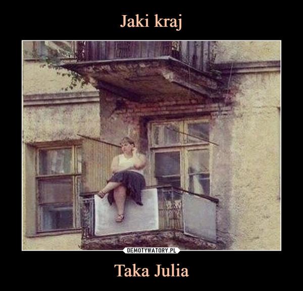 Taka Julia –