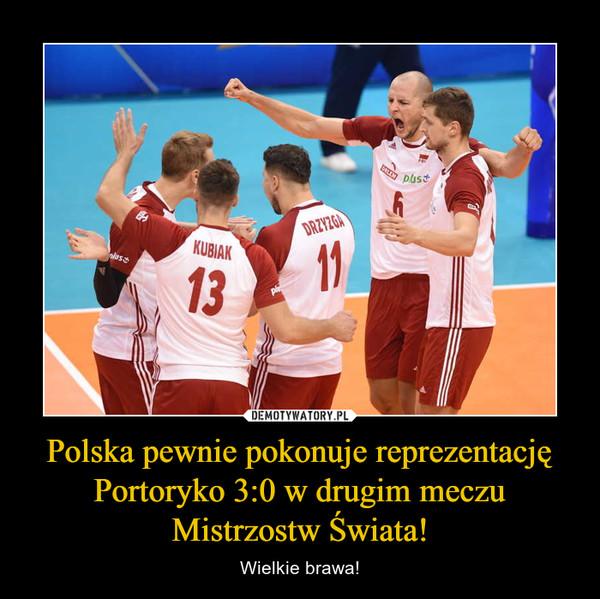 Polska pewnie pokonuje reprezentację Portoryko 3:0 w drugim meczu Mistrzostw Świata! – Wielkie brawa!