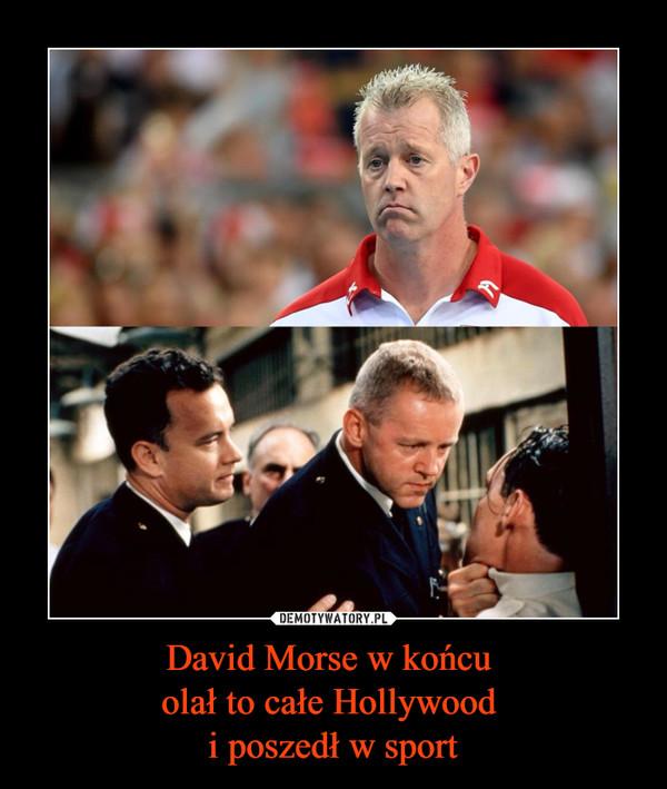 David Morse w końcu olał to całe Hollywood i poszedł w sport –