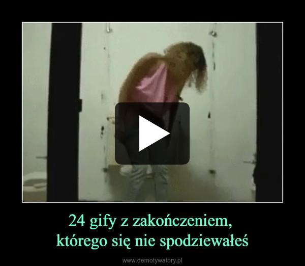 24 gify z zakończeniem, którego się nie spodziewałeś –