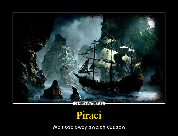 Piraci – Wolnościowcy swoich czasów