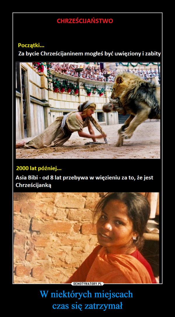 W niektórych miejscach czas się zatrzymał –  CHRZEŚCIJAŃSTWO Początki... Za bycie Chrześcijaninem mogłeś być uwięziony i zabity 2000 lat później... Asia Bibi - od 8 lat przebywa w więzieniu za to, że jest Chrześcijanką
