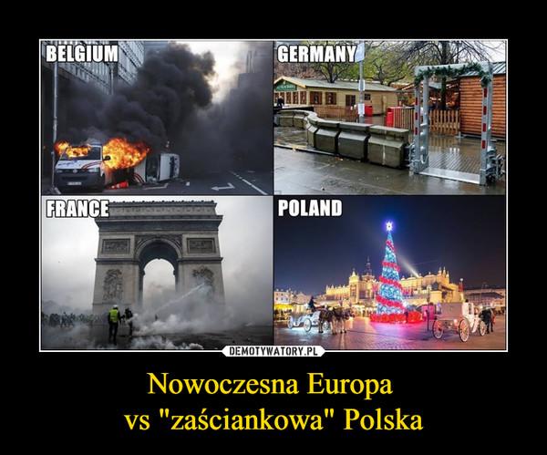 """Nowoczesna Europa vs """"zaściankowa"""" Polska –  Belgium Germany Grance Poland"""