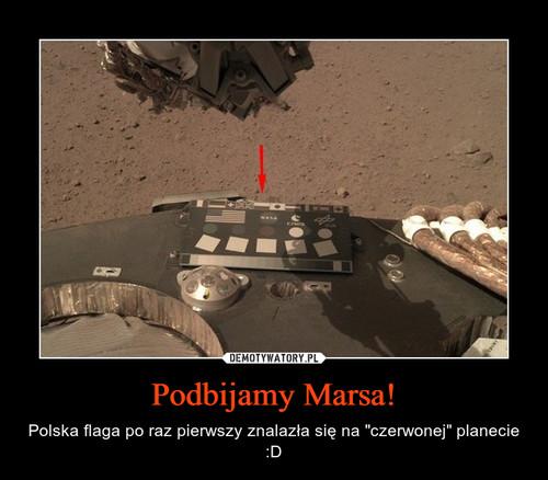 Podbijamy Marsa!