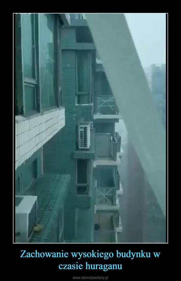 Zachowanie wysokiego budynku w czasie huraganu –