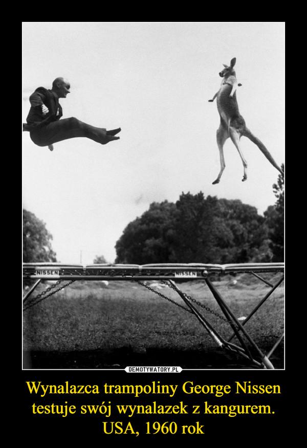 Wynalazca trampoliny George Nissen testuje swój wynalazek z kangurem. USA, 1960 rok –
