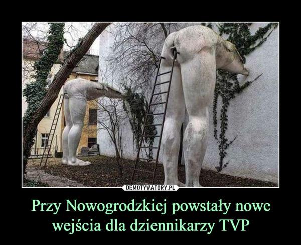 Przy Nowogrodzkiej powstały nowe wejścia dla dziennikarzy TVP –