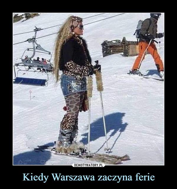 Kiedy Warszawa zaczyna ferie –