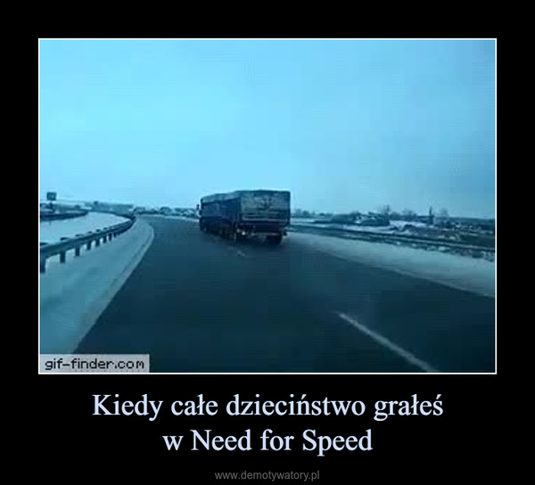 Kiedy całe dzieciństwo grałeśw Need for Speed –