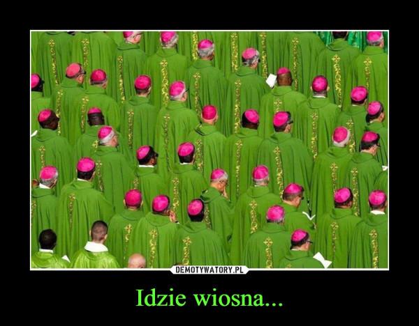 Idzie wiosna... –