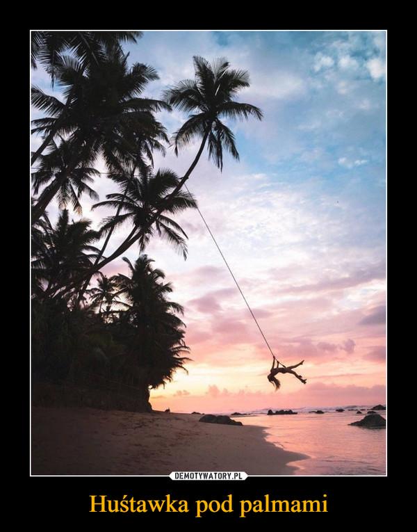 Huśtawka pod palmami –