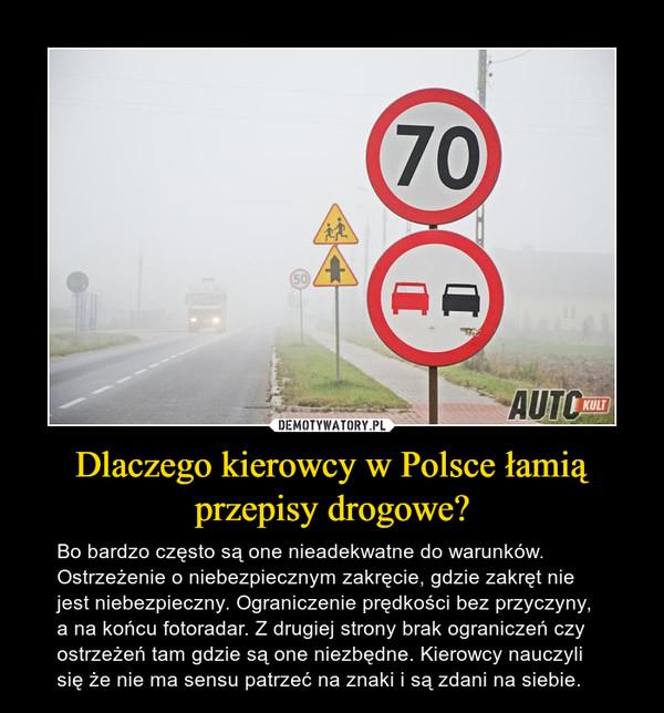 Dlaczego kierowcy w Polsce łamią przepisy drogowe?