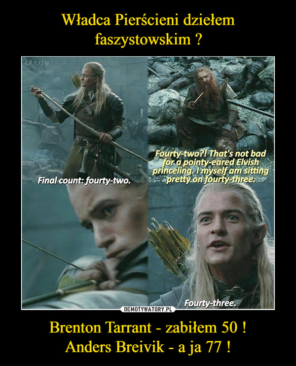 Brenton Tarrant - zabiłem 50 !Anders Breivik - a ja 77 ! –
