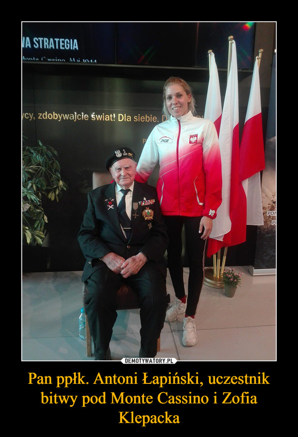 Pan ppłk. Antoni Łapiński, uczestnik bitwy pod Monte Cassino i Zofia Klepacka –