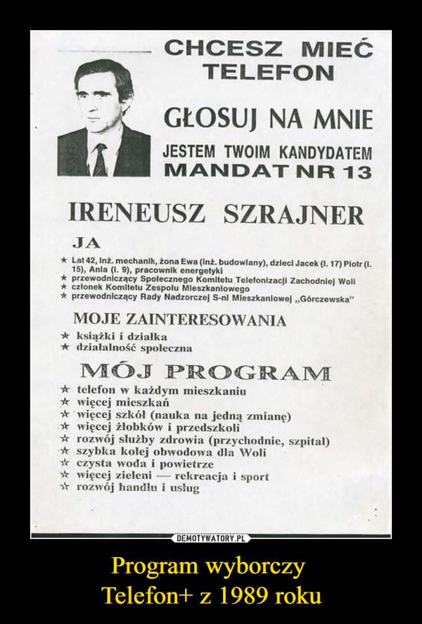 Program wyborczy Telefon+ z 1989 roku –