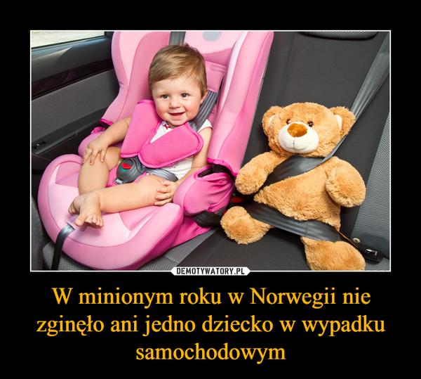 W minionym roku w Norwegii nie zginęło ani jedno dziecko w wypadku samochodowym –