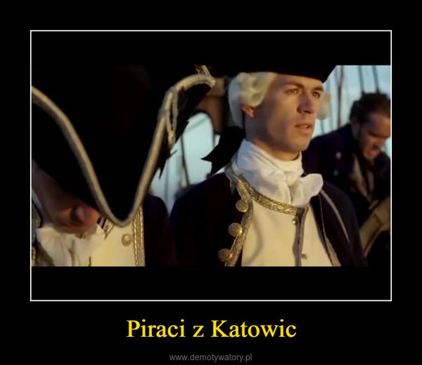 Piraci z Katowic –