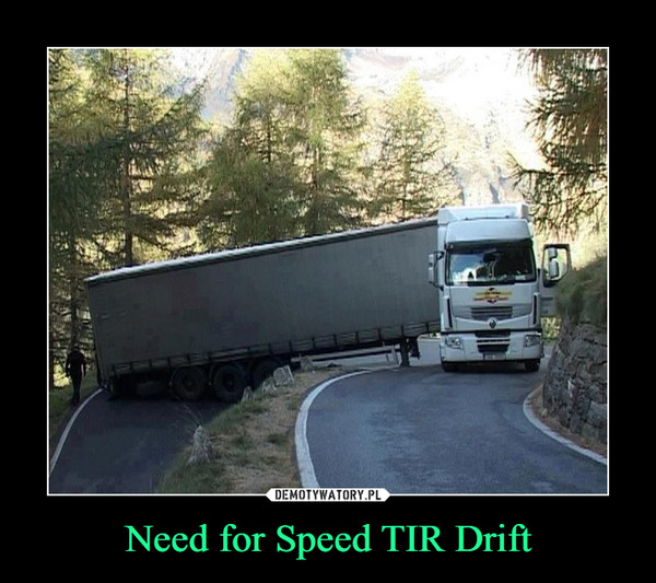 Need for Speed TIR Drift –