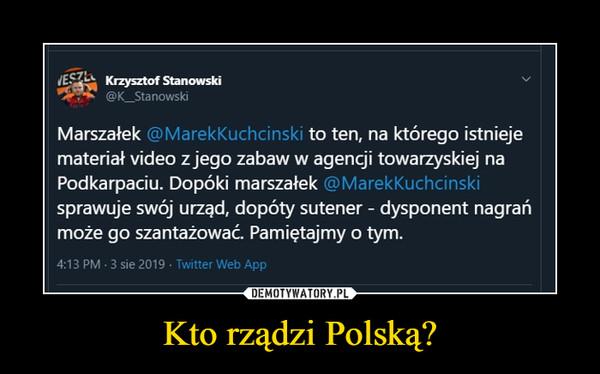Kto rządzi Polską? –