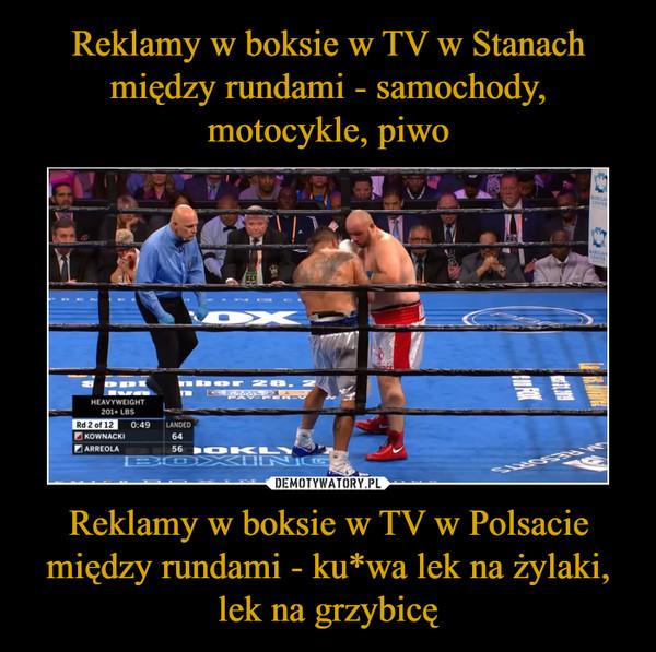 Reklamy w boksie w TV w Polsacie między rundami - ku*wa lek na żylaki, lek na grzybicę –