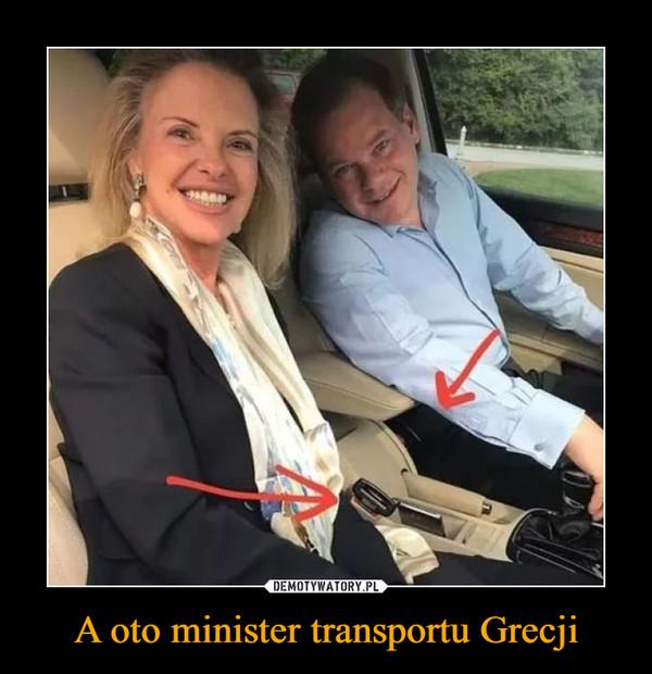 A oto minister transportu Grecji –