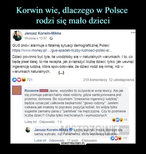 Korwin wie, dlaczego w Polsce  rodzi się mało dzieci