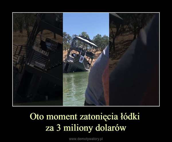 Oto moment zatonięcia łódki za 3 miliony dolarów –