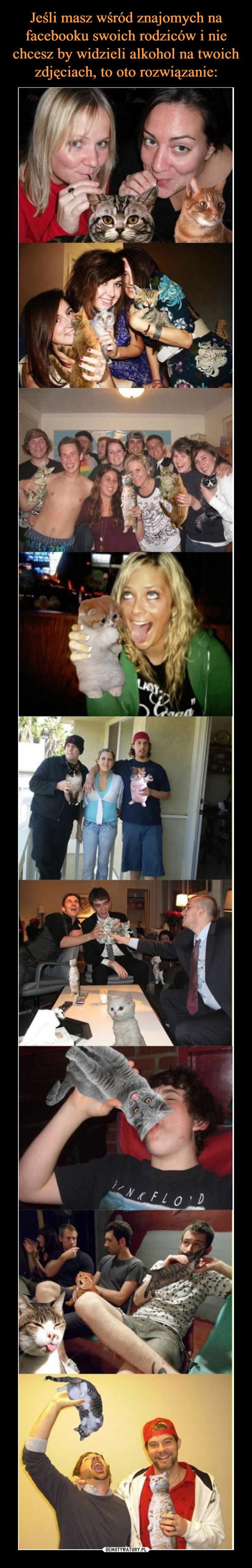Jeśli masz wśród znajomych na facebooku swoich rodziców i nie chcesz by widzieli alkohol na twoich zdjęciach, to oto rozwiązanie: