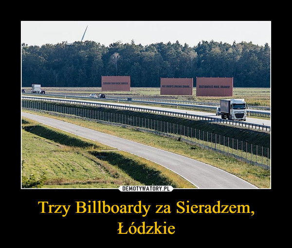 Trzy Billboardy za Sieradzem, Łódzkie –