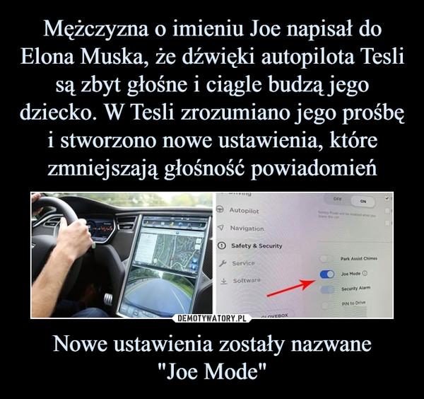"""Nowe ustawienia zostały nazwane""""Joe Mode"""" –"""