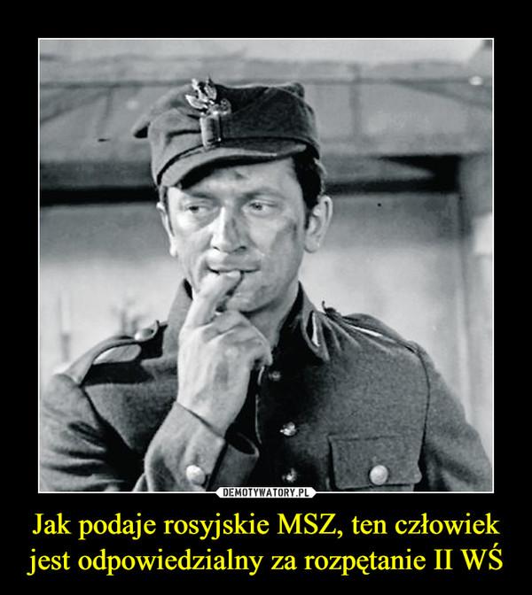 Jak podaje rosyjskie MSZ, ten człowiek jest odpowiedzialny za rozpętanie II WŚ –