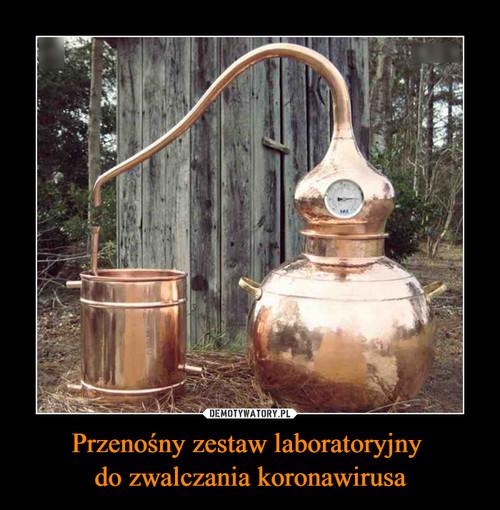 Przenośny zestaw laboratoryjny  do zwalczania koronawirusa