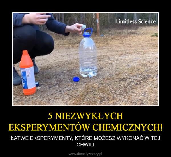 5 NIEZWYKŁYCH EKSPERYMENTÓW CHEMICZNYCH! – ŁATWE EKSPERYMENTY, KTÓRE MOŻESZ WYKONAĆ W TEJ CHWILI