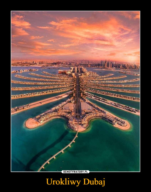 Urokliwy Dubaj