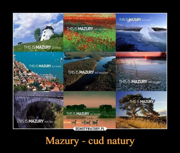 Mazury - cud natury –