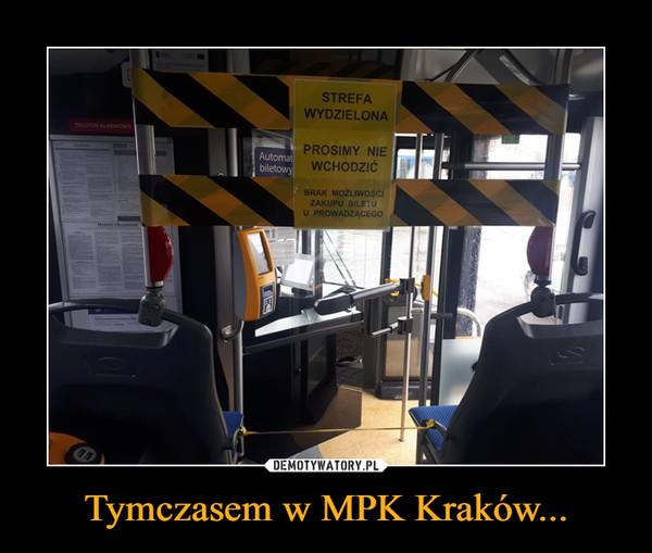 Tymczasem w MPK Kraków... –