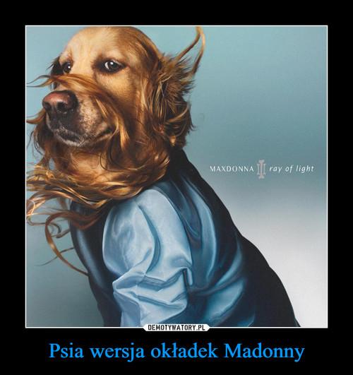 Psia wersja okładek Madonny